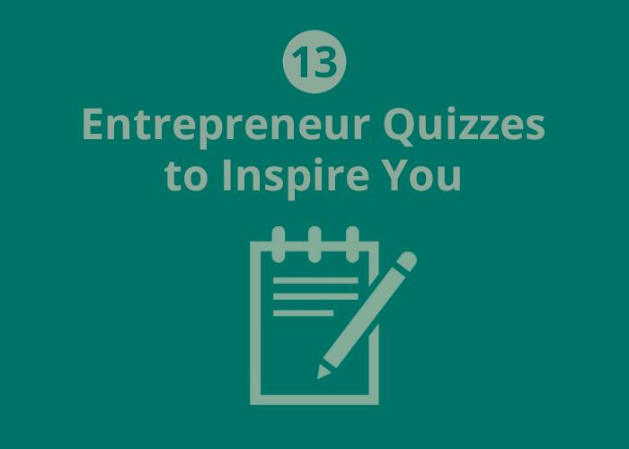13 entrepreneur quizzes