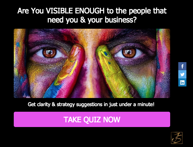 "Close-up of person's eyes with different colors of paint all over face and quiz heading ""Are You Visible Enough to the people who need you and your business?"" and Take Quiz Now button"
