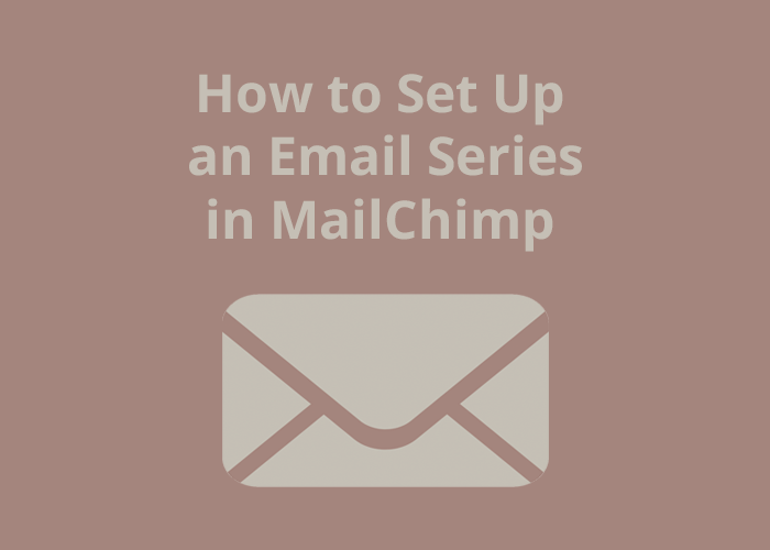 Envelope on purple background with how to set up an email series in MailChimp
