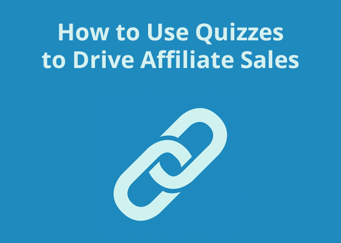 blue background with How to use quizzes to drive affiliate sales and link icon