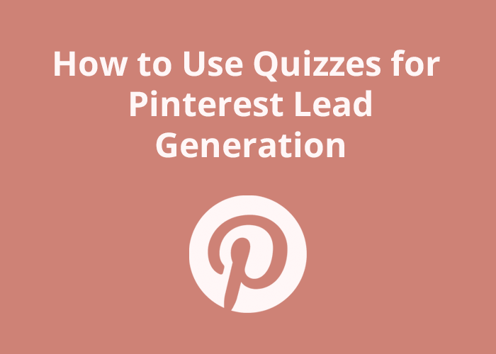rose background with Pinterest icon and How to Use Quizzes for Pinterest Lead Generation