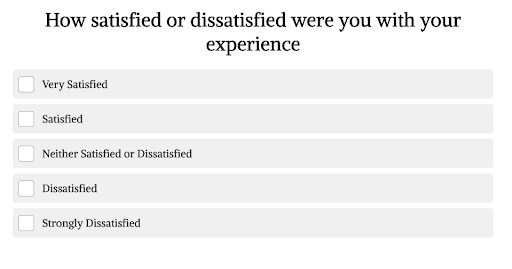 screenshot of question with how satisfied or dissatisfied were you with your experience