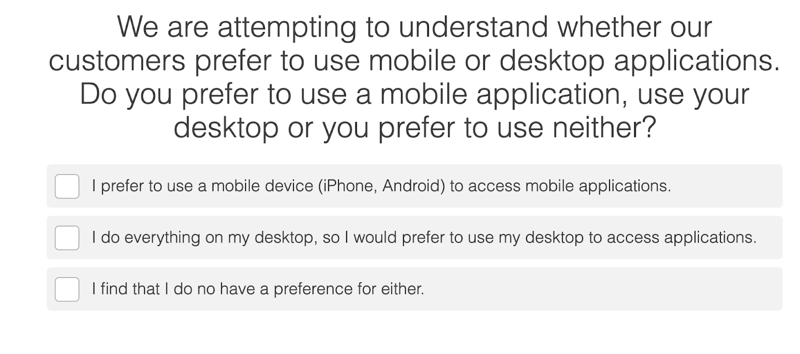 quiz question with a very wordy question about what type of device you prefer to access sites